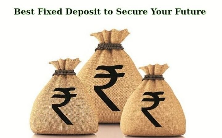 6 Tips To Get The Best Fixed Deposit To Secure Your Future