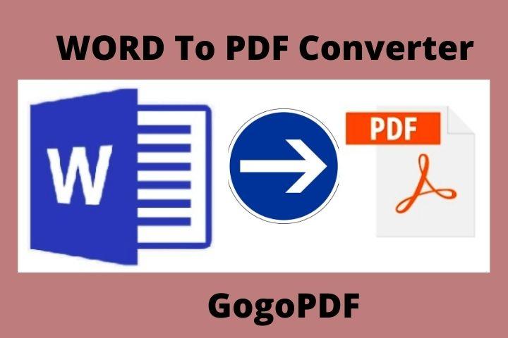 Word To PDF: A Quick Transformation Via GogoPDF